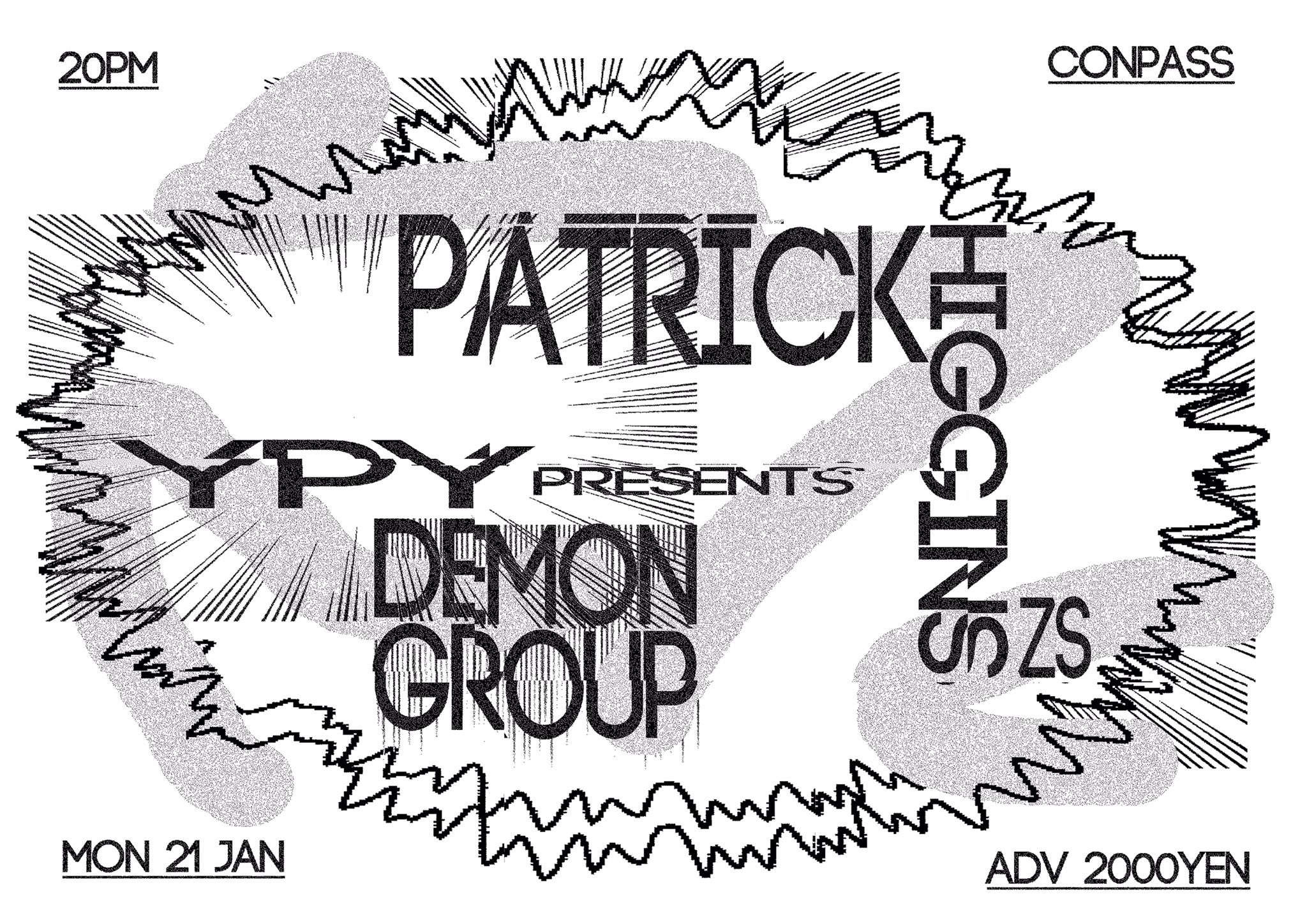 YPY presents DEMON GROUP / PATRICK HIGGINS(ZS)