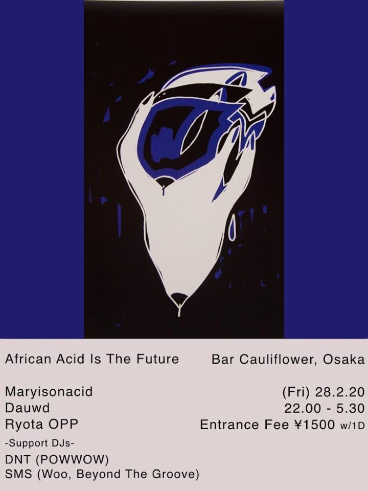 African Acid Is The Future in Osaka